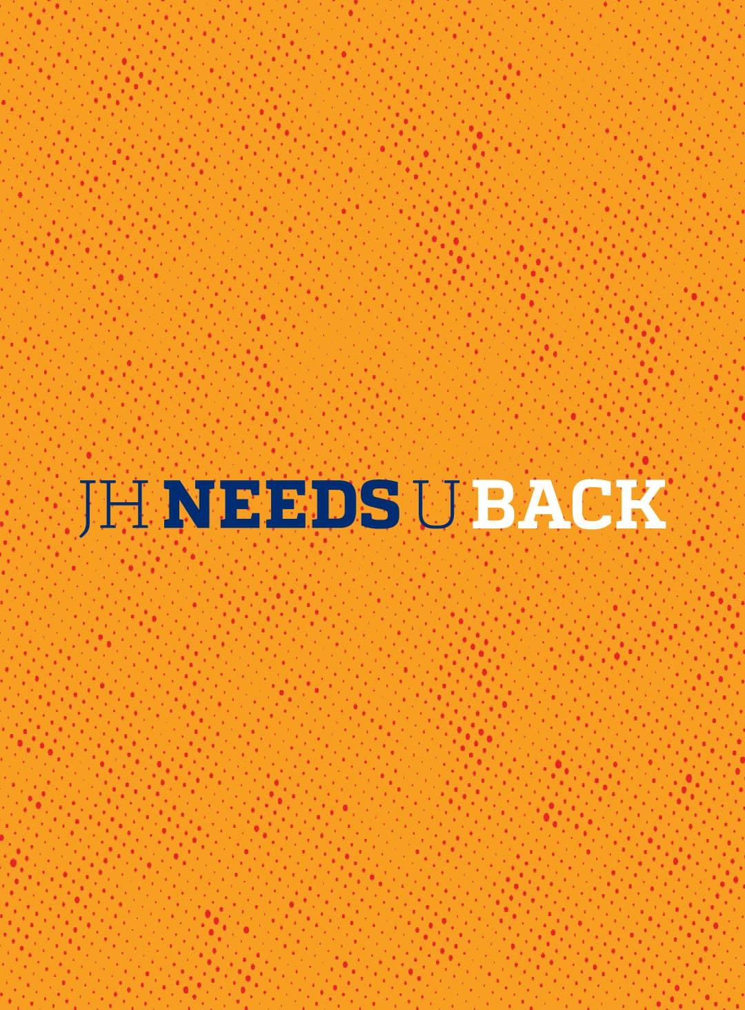 JHU Needs You Back