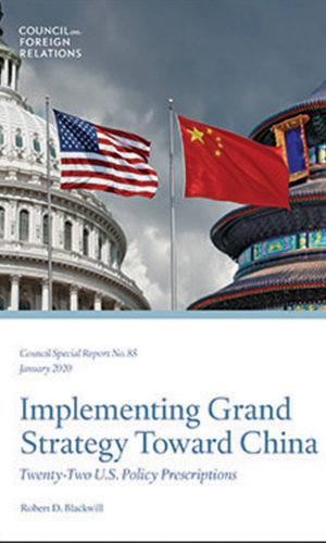Implementing Grand Strategy Toward China: Twenty-Two U.S. Policy Prescriptions
